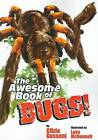 The Awesome Book of Bugs by Clizia Gussoni (Paperback, 2008)