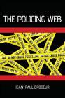 The Policing Web by Jean-Paul Brodeur (Hardback, 2010)