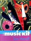 The Music Kit by Tom Manoff (Paperback, 2001)