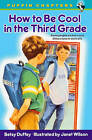 How to be Cool in the Third Grade by Betsy Duffey (Hardback, 2003)