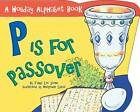 P is for Passover by Tanya Lee Stone (Paperback, 2003)