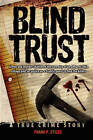 Blind Trust by Frank P Stiles (Hardback, 2010)