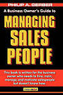 Managing Salespeople: The Business Owner's Guide by Philip Gerber (Paperback, 2010)