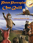 Peter Porcupine One Quill by Ralph M. Day (Paperback, 2010)