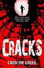 Cracks by Caroline Green (Paperback, 2012)
