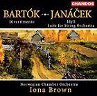 Janacek: Idyll; Suite for String Orchestra; Bartok: Divertimento (2000)