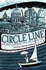 Circle Line: Around London in a Small Boat by Steffan Meyric Hughes (Paperback, 2012)