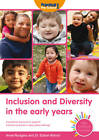 Inclusion and Diversity in the Early Years by Dr. Elaine Wilmot, Anne Rodgers (Paperback, 2011)