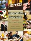 Responsible Hospitality: Theory and Practice by Rebecca Hawkins, Paulina Bohdanowicz (Paperback, 2011)