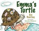 Emma's Turtle by Eve Bunting (Hardback, 2007)