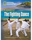 Capoeira: The Fighting Dance by Rob Waring, National Geographic (CD-Audio, 2008)