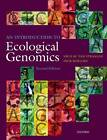 An Introduction to Ecological Genomics by Dick Roelofs, Nico M. van Straalen (Paperback, 2011)
