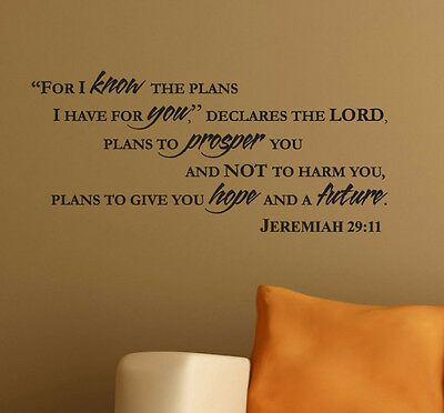 "JEREMIAH 29:11 ""For I know the plans..."" Wall Art/Decal Bible Verse Quote"