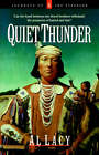 Quiet Thunder by Al Lacy (Paperback, 2006)
