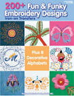 200+ Fun & Funky Embroidery Designs Iron-on Transfers by Kooler Design Studio (Paperback, 2012)