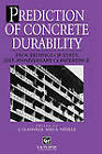 Prediction of Concrete Durability: Proceedings of Stats 21st Anniversary Conference by Taylor & Francis Ltd (Hardback, 1997)
