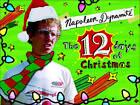 Napoleon Dynamite's the Twelve Days of Christmas by Napoleon Dynamite (Paperback, 2007)