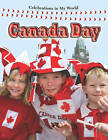 Canada Day by Molly Aloian (Paperback, 2009)