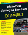 Digital SLR Settings & Shortcuts For Dummies by Doug Sahlin (Paperback, 2011)