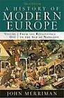A History of Modern Europe: From the Renaissance to the Age of Napoleon: v. 1 by John M. Merriman (Paperback, 2009)