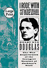 I Rode with Stonewall by Henry Kyd Douglas (Paperback, 2009)