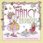 Fancy Nancy Tea Parties by Jane O'Connor (Hardback, 2010)