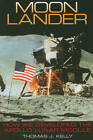 Moon Lander: How We Developed the Apollo Lunar Module by Thomas J. Kelly (Paperback, 2009)