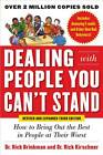 Dealing with People You Can't Stand, Revised and Expanded Third Edition: How to Bring Out the Best in People at Their Worst by Rick Brinkman, Dr. Rick Kirschner (Paperback, 2012)