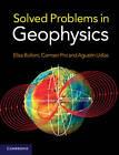 Solved Problems in Geophysics by Elisa Buforn, Agustin Udias, Carmen Pro (Paperback, 2012)
