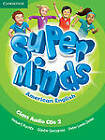 Super Minds American English Level 2 Class Audio CDs (3) by Herbert Puchta, Peter Lewis-Jones, Gunter Gerngross (CD-Audio, 2012)