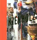 Kienholz: The Signs of the Times by Martina Weinhart, Cecile Whiting, Dietmar Dath (Hardback, 2011)