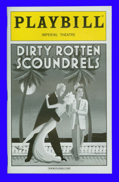 "Playbill "" Dirty Rotten Scoundrels "" Jonathan Pryce, Norbert Leo Butz, Rachel Yo"