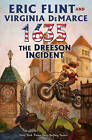 1635: Dreeson Incident by Eric Flint, Virginia DeMarce (Book, 2010)