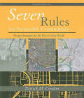 Seven Rules for Sustainable Cities: Community Design Strategies for the Post Carbon Era by Patrick M. Condon (Paperback, 2010)