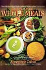 Book of Whole Meals by Annemarie Colbin (Paperback, 1992)
