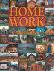 Home Work: Handbuilt Shelter by Lloyd Kahn (Paperback, 2004)