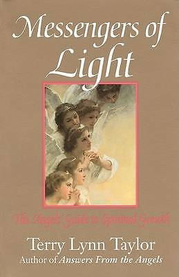Messengers of Light: The Angel's Guide to Spiritual Growth, Taylor, Terry Lynn |