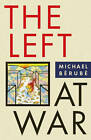 The Left at War by Michael Berube (Paperback, 2011)