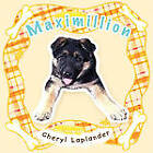 Maximillion by Cheryl Laplander (Paperback, 2011)
