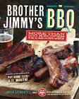 Brother Jimmy's BBQ: More Than 100 Recipes for Pork, Beef, Chicken, and the Essential Southern Sides by Josh Lebowitz (Paperback, 2012)