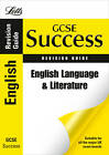 Letts GCSE Success: English Language and Literature: Revision Guide by Emma Owen (Paperback, 2011)