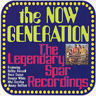 The Now Generation - Legendary Spar Recordings (2007)