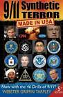 9/11 Synthetic Terror: Made in USA by Webster Griffin Tarpley (Paperback, 2013)