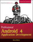 Professional Android 4 Application Development by Reto Meier (Paperback, 2012)