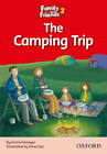 Family and Friends Readers 2: The Camping Trip by Oxford University Press (Paperback, 2009)