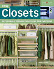 Easy Closets: Affordable Storage Solutions for Everyone by Joseph Provey (Paperback, 2011)