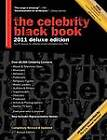 The Celebrity Black Book 2011: Over 60,000+ Accurate Celebrity Addresses for Autographs, Charity Donations, Signed Memorabilia, Celebrity Endorsements, Media Interviews and More! by Celebrity Addresses Online, Div of J M P Digital (Paperback, 2011)