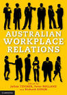 Australian Workplace Relations by Cambridge University Press (Paperback, 2013)