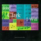 John Clark - I Will (2000)