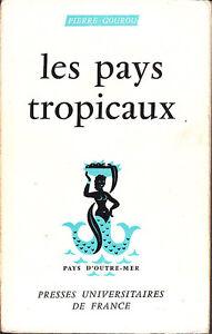C1-Pierre-GOUROU-Les-PAYS-TROPICAUX-Epuise